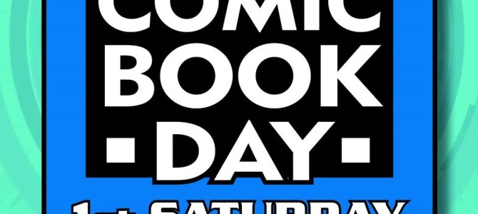 FREE Comic Book Day 2016 at Destiny City Comics