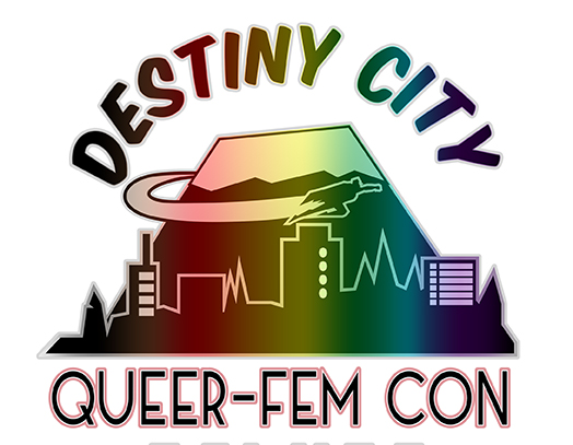 Destiny City QueerFem Con 2017