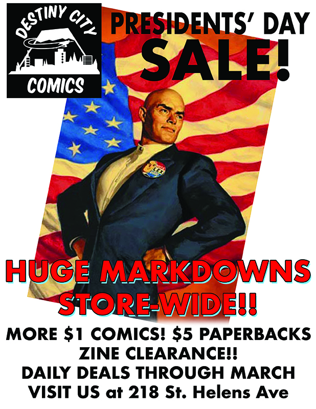 Destiny City Comics Presidents' Day Sale!