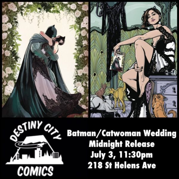 Batman/Catwoman Wedding Midnight Release Party!
