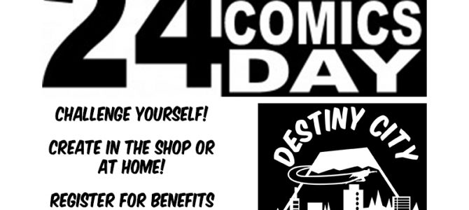 24 Hour Comic Day Challenge at Destiny City Comics