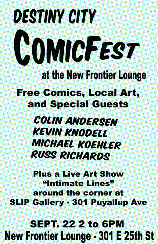 Destiny City ComicFest at the New Frontier Lounge
