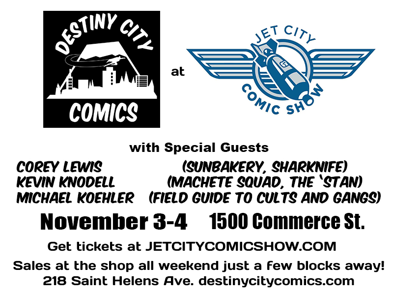 Destiny City Comics at the Jet City Comic Show