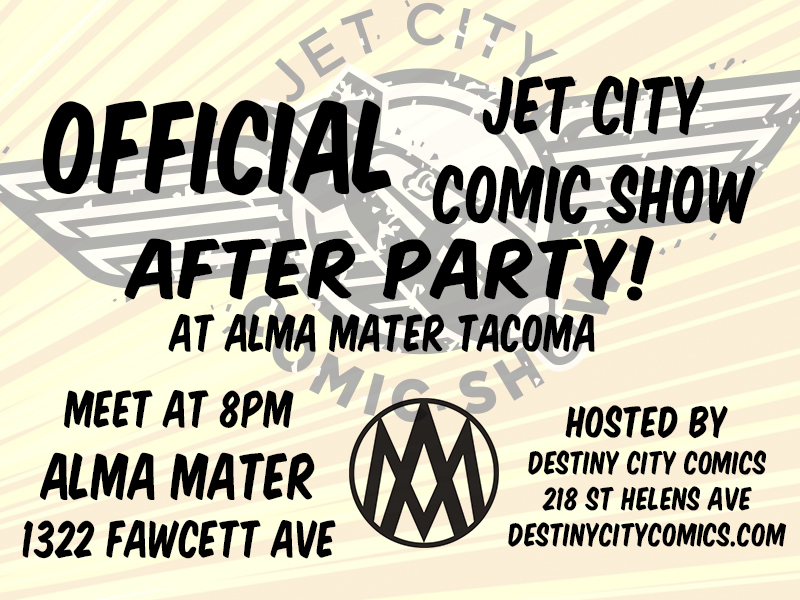 Jet City Comic Show After Party at Alma Mater