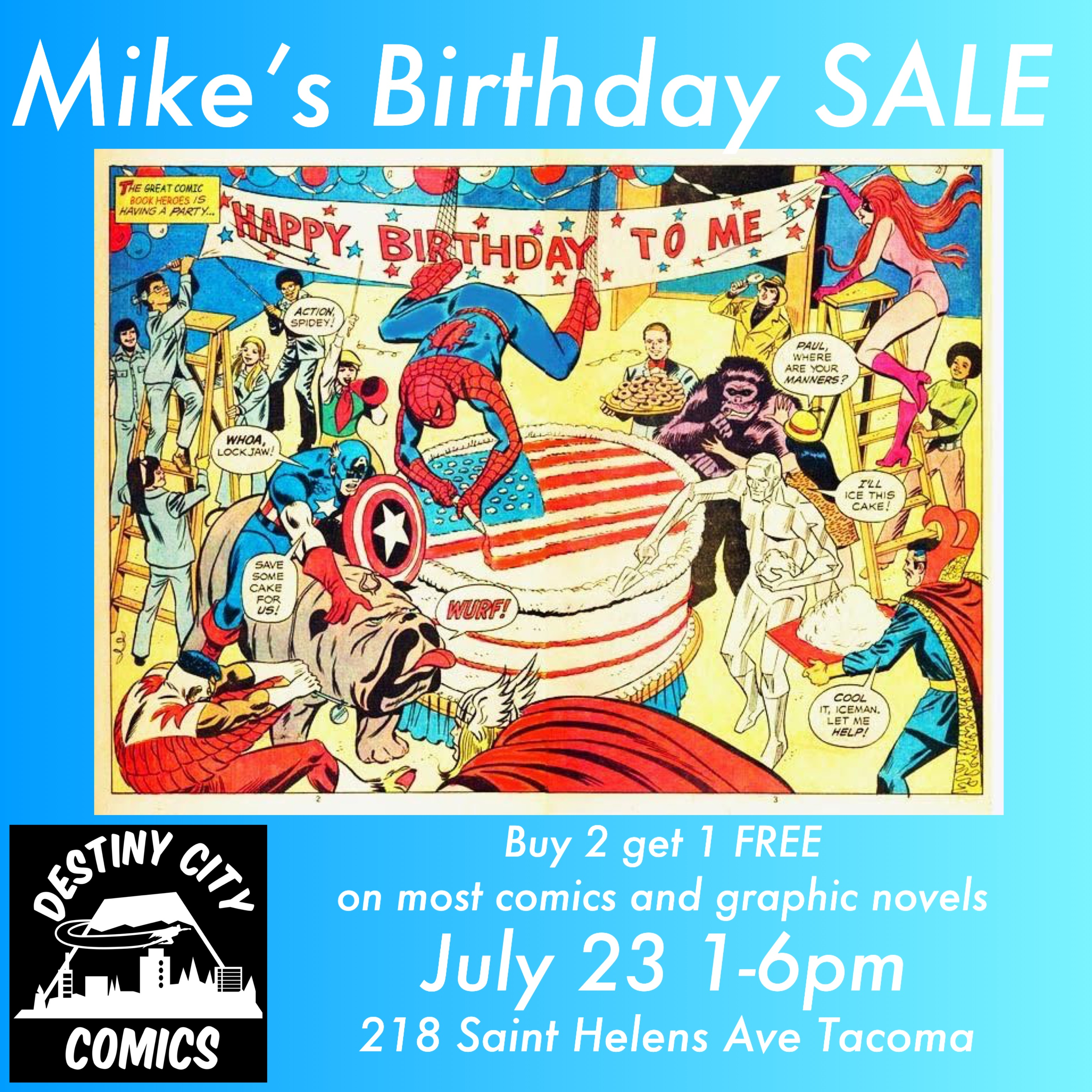 Buy 2 Get 1 FREE! Mike's Birthday Sale
